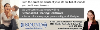 We Are Commited To Providing Personalized Hearing Healthcare