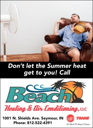 Don't Let The Summer Heat Get To You