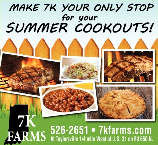 Make 7K  Your Only Stop For Your Summer Cookouts!