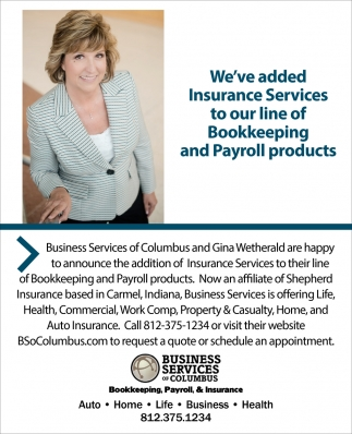 We've Added Insurance Services To Our Line Of Bookkeeping And Payroll Products
