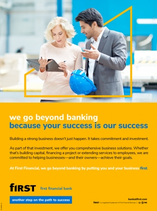 We Go Beyond Banking Because Your Success Is Our Success