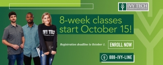 8-Week Classes Start October 15