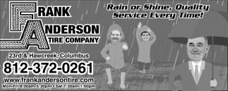 Rain Or Shine, Quality Service Every Time!