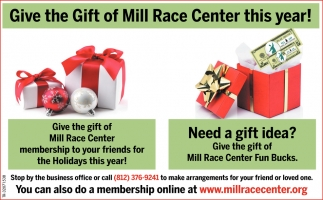 Give The Gift Of Mill Race Center This Year