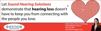 Demonstrate That Hearing Loss Doesn't Have To Keep You From Connecting With The People You Love.