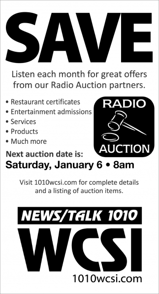 Save, Listen Each Month For Great Offers From Our Radio Auction Partners.
