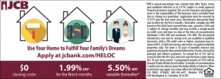 Use Your Home To Fulfill Your Family's Dreams