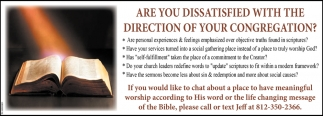 Are You Dissatisfied With The Direction Of Your Congregation?