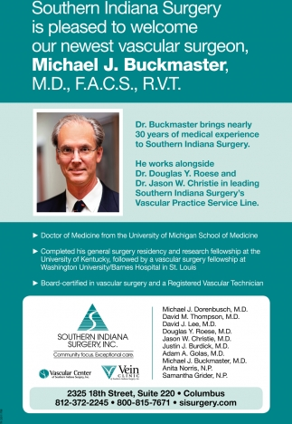 Is Pleased To Welcome Our Newest Vacular Surgeon, Michael J. Buckmaster.