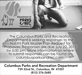 Is Seeking Responses To The Noblitt Park Master Plan Request For Proposals.