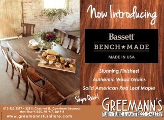 Now Introducing Bassett' Bench Made