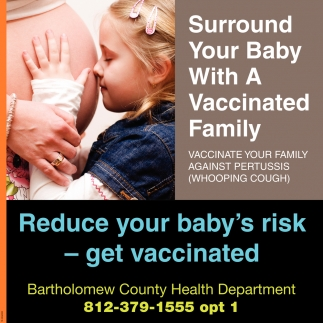 Reduce Your Baby's Risk, Get Vaccinated