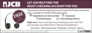 Let JCB Help Find The Right Checking Account For You