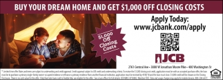 Buy Your Dream Home And Get $1,000 Off Closing Cost